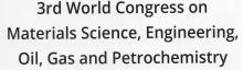 3rd World Congress on Materials Science, Engineering, Oil, Gas and Petrochemistry